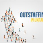 5 Reasons to Outsource to Ukraine